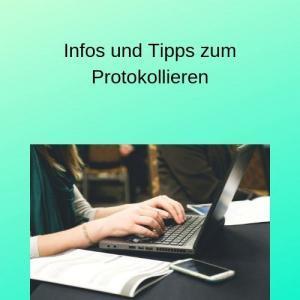Infos und Tipps zum Protokollieren