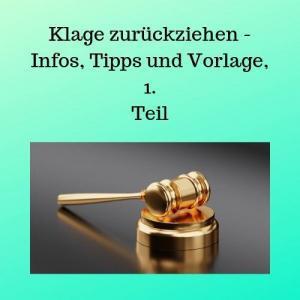 Klage zurückziehen - Infos, Tipps und Vorlage, 1. Teil