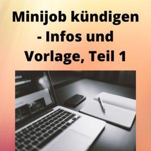 Minijob kündigen - Infos und Vorlage, Teil 1
