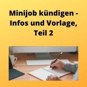 Minijob kündigen - Infos und Vorlage, Teil 2