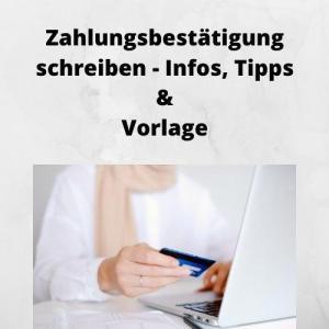 Zahlungsbestätigung schreiben - Infos, Tipps & Vorlage