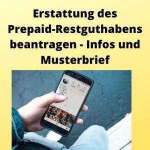 Erstattung des Prepaid-Restguthabens beantragen - Infos und Musterbrief